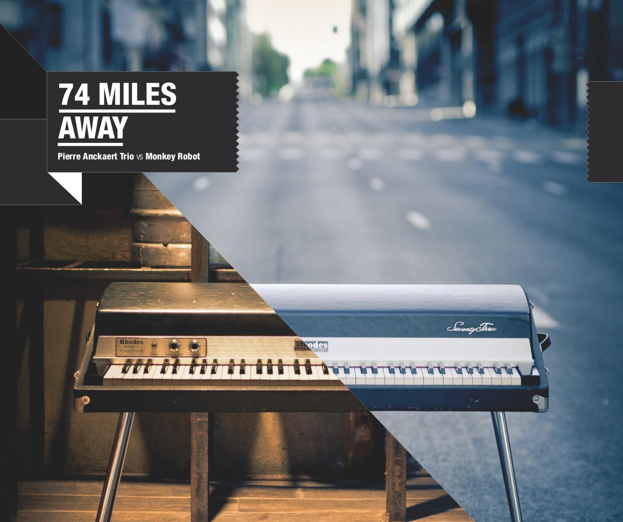 74 Miles Away